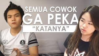Cowok GAK PEKA Katanya Feat. Cewek