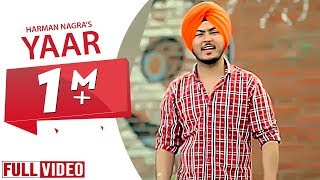 YAAR || OFFICIAL VIDEO || HARMAN NAGRA || YAAR ANMULLE RECORDS 2016