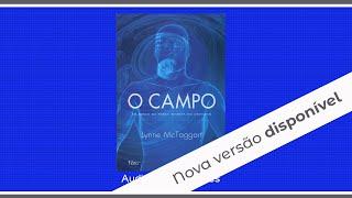 ESTARRECEDOR: Livro O Campo - Em busca da Força Secreta do Universo! Parte 1 A