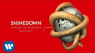 """Shinedown - """"Outcast"""" [Official Audio]"""