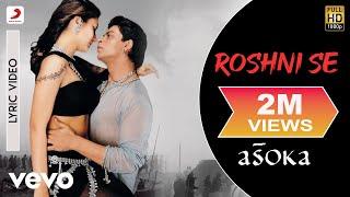 Roshni Se - Official Audio Song | Asoka | Anu Malik |Gulzar