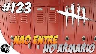 DEAD BY DAYLIGHT - NÃO ENTRE NO ARMÁRIO #123