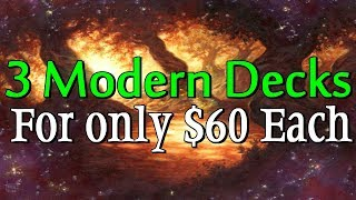 Mtg: 3 Good Budget Modern Decks for about $60 each!