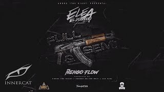 Ele A El Dominio Ft Nengo Flow - Full y Semi (Prod. TorresOnTheBeat) RealG4Life