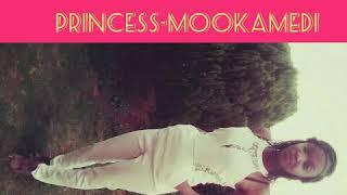 PRINCESS-MOOKAMEDI YA RENANG.