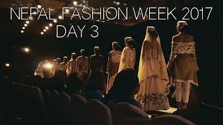 TGIF NEPAL FASHION WEEK DAY3 | VLOG 2017 ft DALJIT SUDAN