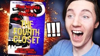 THE THIRD FIVE NIGHTS AT FREDDY'S BOOK... THE FOURTH CLOSET!