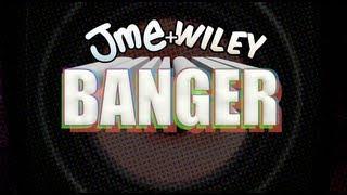 "JME + WILEY - ""BANGER"""