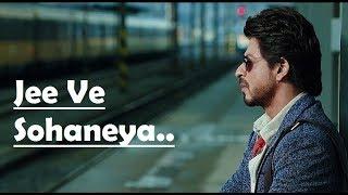 Jee Ve Sohaneya   Nooran Sisters   Anushka Sharma   Shah Rukh Khan   Pritam   Lyrics Video Song