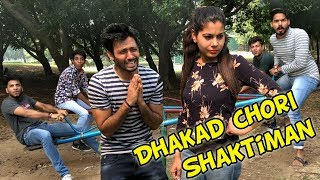 Dhakad Chori & Shaktiman |Haryanavi Funny video| Wait Till The End|