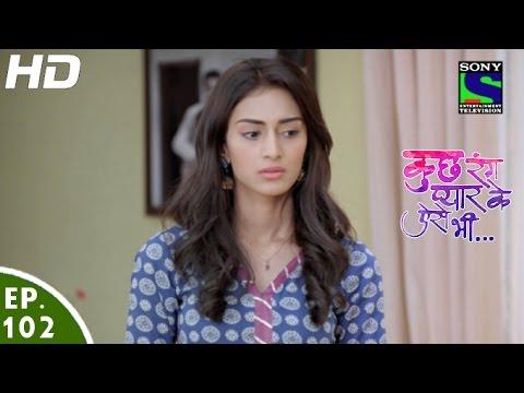 Kuch Rang Pyar Ke Aise Bhi - कुछ रंग प्यार के ऐसे भी - Episode 102 - 20th July, 2016