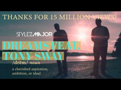Download Lagu Stylez Major - Dreams Featuring Tony Sway {Official Music Video}