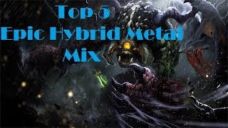 Top 5 Epic Hybrid Metal Mix [Instrumental]