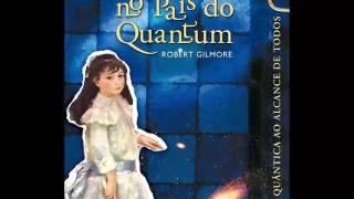 Alice no pais do quantum -Robert Guimore