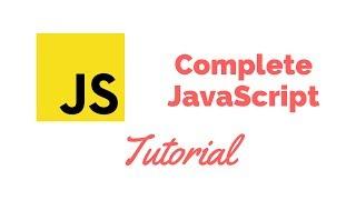 Complete JavaScript Tutorial for Beginners