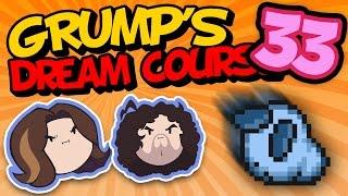 Grump's Dream Course: Blockin' and Rockin' - PART 33 - Game Grumps VS