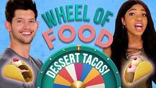 DESSERT TACOS CHALLENGE?! Wheel of Food w/ Teala Dunn & Hunter March