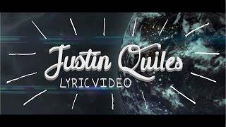 Justin Quiles - Si El Mundo Se Acabara [Lyric Video]