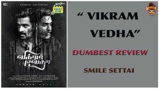 Vikram Vedha Movie Review   Vijaysethupathi, Madhavan   Dumbest Review   Smile Settai