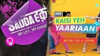 Fans War - Sadda Haq versus Kaisi Yeh Yaariyan