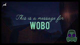 Message for WOBO   Dayz Village
