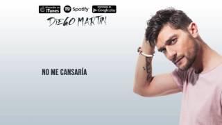 Diego Martín - No Me Cansaría (Audio Oficial)