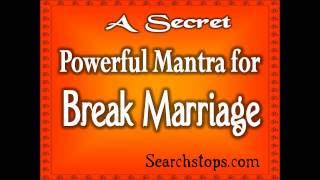 BREAK MARRIAGE IN 7 DAYS - MOST POWERFUL RITUAL