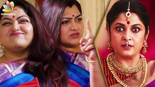 I yelled at Ramya Krishnan after watching Bahubali! : Kushboo Latest Interview