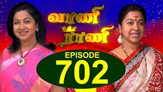 Vaani Rani - Episode 702, 14/07/15