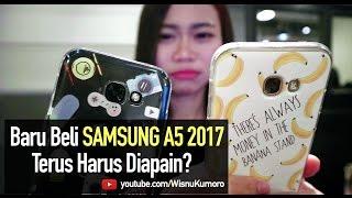 5 Hal Setelah Beli Hape Baru: SAMSUNG Galaxy A5 2017