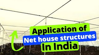 Application of Net house structures in India