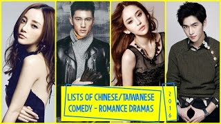 Lists of Chinese/Taiwanese Comedy - Romance Dramas 2016