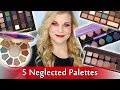 5 Neglected Palettes I