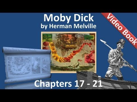 Chapter 017-021 - Moby Dick by Herman Melville