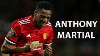 Anthony Martial - Goals & Skills 2017/18