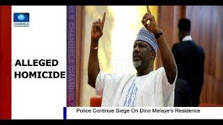 Police Siege At Dino Melaye's Abuja Residence Enters Day Three