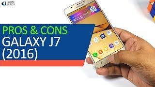 Samsung Galaxy J7 2016 Review  - Pros and Cons