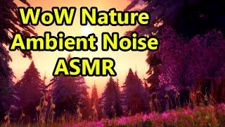 World of Warcraft Nature Ambient Noise ASMR