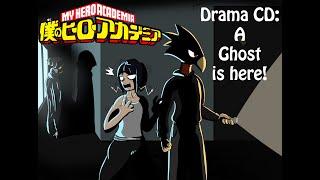 [BNHA Drama CD: A ghost is here! ENG SUBS] (ft. Jirou, Tokoyami, Kaminari, Mina))