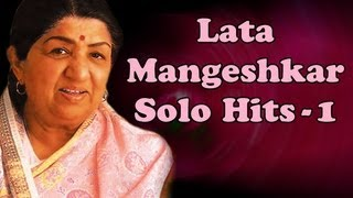 Lata Mangeshkar Solo Superhit Songs (HD) | Vol 1 |  Evergreen Bollywood Hindi Songs