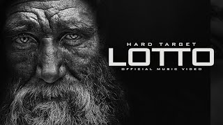 Hard Target - Lotto (Official Music Video)