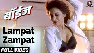 Lampat Zampat - Full Video | Boyz | Parth Bhalerao, Pratik Lad & Sumant Shinde | Digvijay Joshi