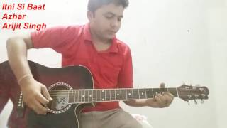 Itni si baat hai | Azhar | Guitar cover