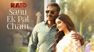 Sanu Ek Pal Chain Video | Raid | Ajay Devgn | Ileana D