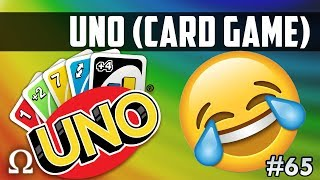 HE PEED HIMSELF LAUGHING! | Uno Card Game #65 Funny Moments With Friends!