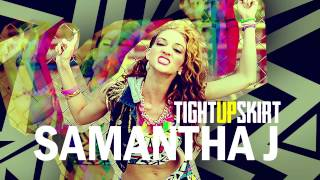 Samantha J - Tight Skirt (Audio)