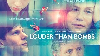 LOUDER THAN BOMBS   Official UK Trailer