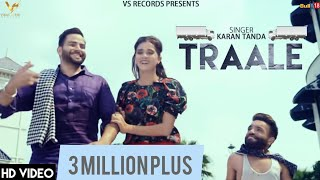 Traale+-+Official+Music+Video+%7C+Karan+Tanda+%7C+Jaymeet++%7C+Vs+Records