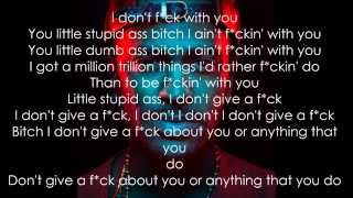 Big Sean - I don't fuck with you ft. E-40 #IDFWU LYRICS
