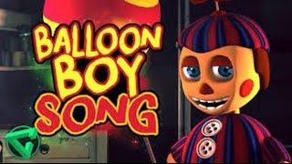 LETRA Y DESCARGA BALLOON BOY SONG By iTownGamePlay 'La Canción de BB de Five Nights at Freddy's'